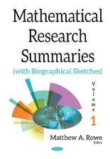 Mathematical Research Summaries (with Biographical Sketches): Volume 1