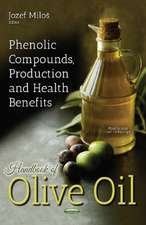 Handbook of Olive Oil: Phenolic Compounds, Production & Health Benefits