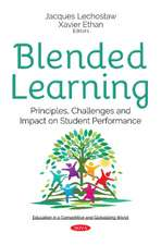 Blended Learning: Principles, Challenges & Impact on Student Performance