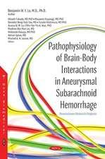 Pathophysiology of Brain-Body Interactions in Aneurysmal Subarachnoid Hemorrhage
