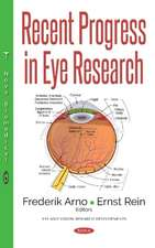 Recent Progress in Eye Research