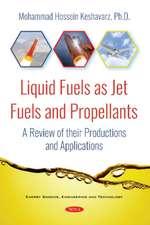 Keshavarz, M: Liquid Fuels as Jet Fuels and Propellants