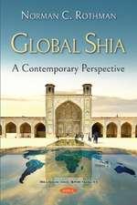 Rothman, N: Global Shia