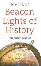 Lord, J: Beacon Lights of History