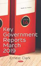 Key Government Reports. Volume 14: March 2019