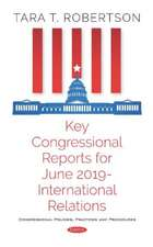 Key Congressional Reports for June 2019 - International Relations