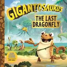Gigantosaurus: The Last Dragonfly