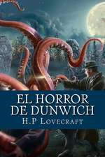 El Horror de Dunwich (Spanish Edition)