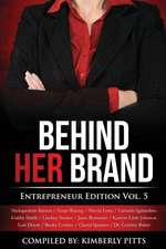Behind Her Brand Entrepreneur Edition Vol 5