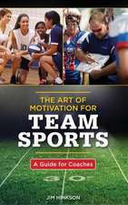 The Art of Motivation for Team Sports