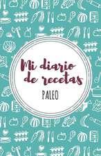 Mi Diario de Recetas Paleo