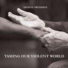 Taming Our Violent World