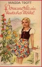 Pommerle, Ein Deutsches Madel (Illustrierte Ausgabe)