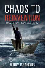 Chaos to Reinvention