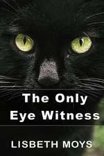 The Only Eye Witness