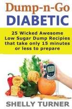 Dump-N-Go Diabetic