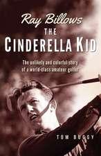 Ray Billows - The Cinderella Kid