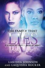 The Family That Lies