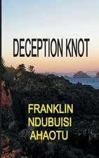 Deception Knot