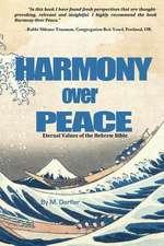 Harmony Over Peace