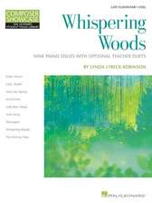 Whispering Woods: 9 Piano Solos with Optional Teacher Duets Composer Showcase Serie
