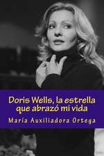 Doris Wells, La Estrella Que Abrazo Mi Vida