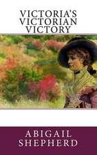 Victoria's Victorian Victory