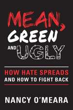 Mean, Green and Ugly