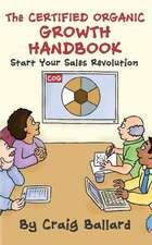 The Certified Organic Growth Handbook
