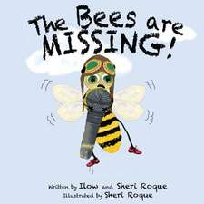 The Bees Are Missing!
