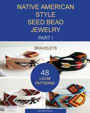 Native American Style Seed Bead Jewelry. Part I. Bracelets