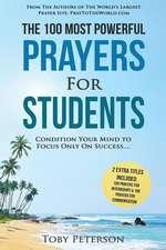 Prayer - The 100 Most Powerful Prayers for Students - 2 Amazing Bonus Books to Pray for Internships & Communication