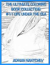 The Ultimate Coloring Book Collection #11 Life Under the Sea