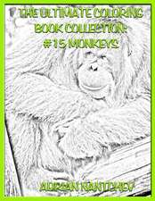 The Ultimate Coloring Book Collection #15 Monkeys
