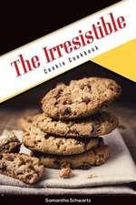 The Irresistible Cookie Cookbook