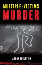 Multiple-Victims Murder