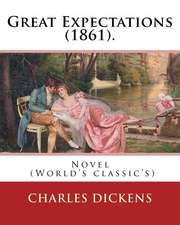 Great Expectations (1861). by