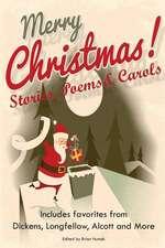 Merry Christmas Stories, Poems & Carols