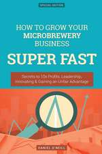 How to Grow Your Microbrewery Business Super Fast
