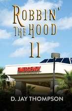 Robbin' the Hood II