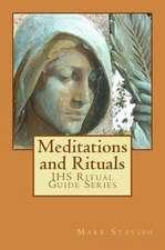 Meditations and Rituals
