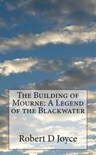 The Building of Mourne
