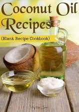 Coconut Oil Recipes