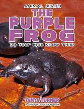 The Purple Frog Do Your Kids Know This?