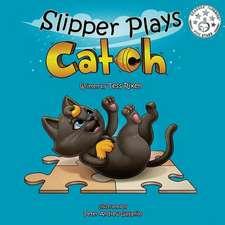 Slipper Plays Catch