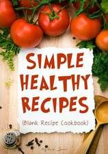 Simple Healthy Recipes