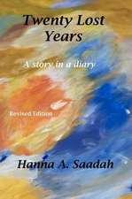 Twenty Lost Years