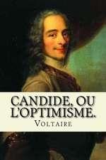 Candide, Ou L'Optimisme.