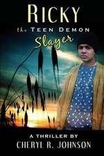 Ricky the Teen Demon Slayer