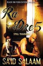 Ra & Dre 5